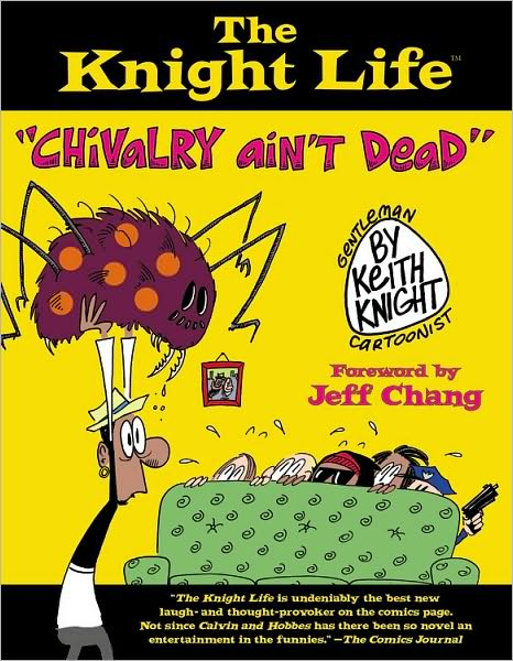 12-30-2010-the-knight-life-chivalry-aint-dead-by-keith-knight