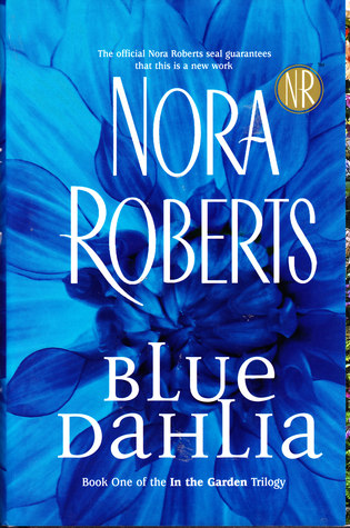 2004-11-16-blue-dahlia-by-nora-roberts