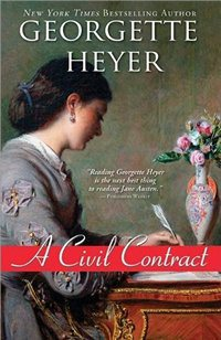2005-02-11-a-civil-contract-by-georgette-heyer