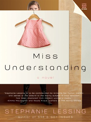 2006-10-26-miss-understanding-by-stephanie-lessing