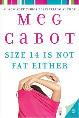 2007-01-03-size-14-is-not-fat-either-by-meg-cabot