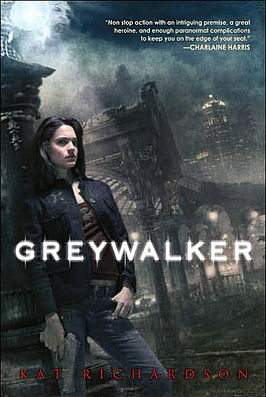 2007-01-11-greywalker-by-kat-richardson