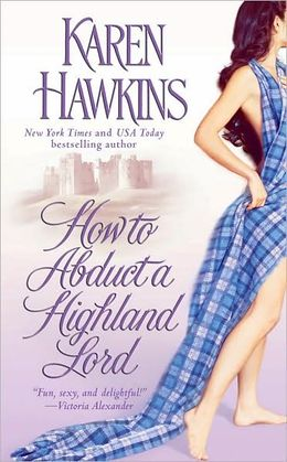 2007-02-05-how-to-abduct-a-highland-lord-by-karen-hawkins
