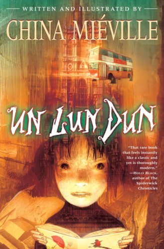 2007-02-21-un-lun-dun-by-china-miville