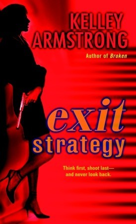 2007-10-24-exit-strategy-by-kelley-armstrong