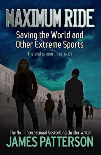 2008-03-14-saving-the-world-and-other-extreme-sports-by-james-patterson