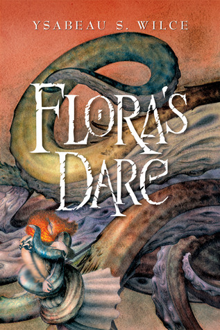 2008-09-28-floras-dare-by-ysabeau-s-wilce