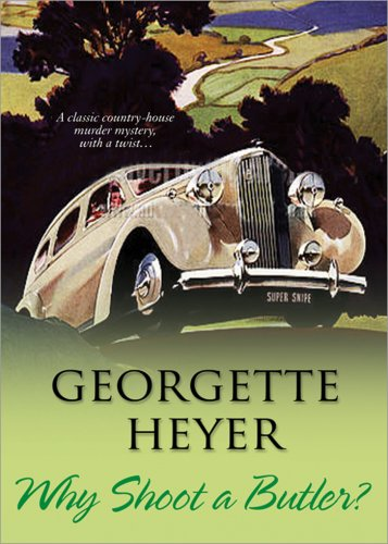 2009-03-24-why-shoot-a-butler-by-georgette-heyer