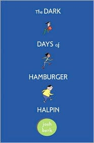 2011-01-18-the-dark-days-of-hamburger-halpin-by-josh-berk