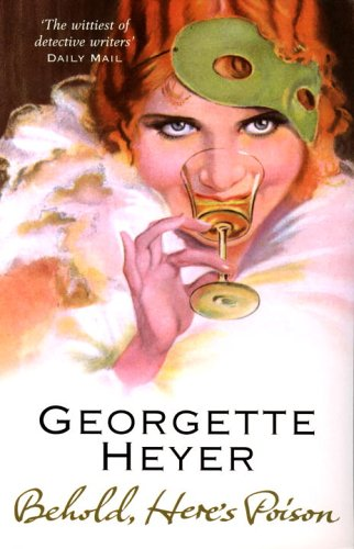 2012-08-27-weekly-book-giveaway-behold-heres-poison-by-georgette-heyer