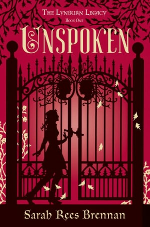 2012-12-04-unspoken-the-lynburn-legacy-book-one-by-sarah-rees-brennan