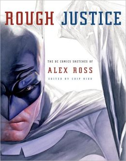 2012-12-20-rough-justice-by-alex-ross