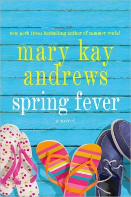 2013-01-15-spring-fever-by-mary-kay-andrews