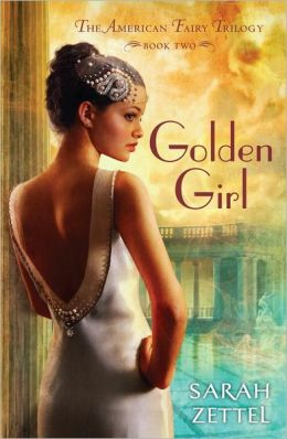 2013-06-25-golden-girl-by-sarah-zettel