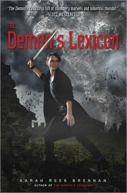 2013-06-28-the-demons-lexicon-the-demons-covenant-and-the-demons-surrender-by-sarah-rees-brennan