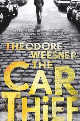 2013-07-01-weekly-book-giveaway-the-car-thief-by-theodore-weesner