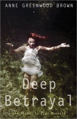 2013-07-15-weekly-book-giveaway-deep-betrayal-by-anne-greenwood-brown