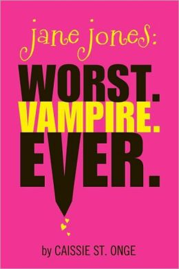 2013-07-23-jane-jones-worst-vampire-ever-by-caissie-st-onge