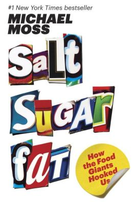 2013-08-27-salt-sugar-fat-by-michael-moss
