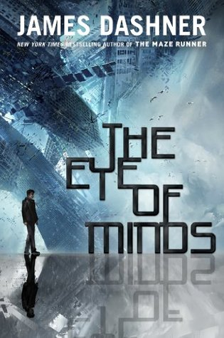 2013-10-14-the-eye-of-minds-by-james-dashner
