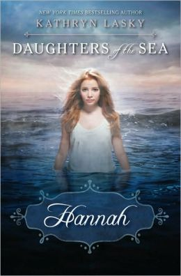 2014-05-05-daughters-of-the-sea-hannah-by-kathryn-lasky