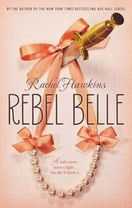 2014-05-12-weekly-book-giveaway-rebel-belle-by-rachel-hawkins