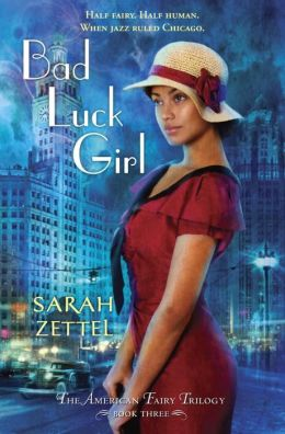 2014-06-25-bad-luck-girl-by-sarah-zettel