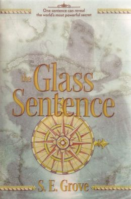 2014-07-28-the-glass-sentence-by-se-grove