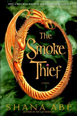 2014-10-06-the-smoke-thief-by-shana-abe