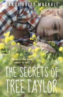 2014-10-22-the-secrets-of-tree-taylor-by-dandi-daley-mackall