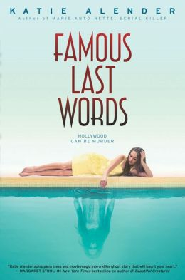 2014-10-27-weekly-book-giveaway-famous-last-words-by-katie-alender