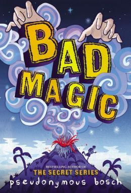2015-03-16-bad-magic-by-pseudonymous-bosch