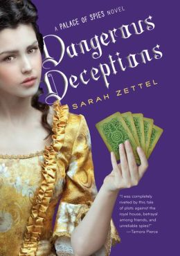 2015-04-01-dangerous-deceptions-by-sarah-zettel