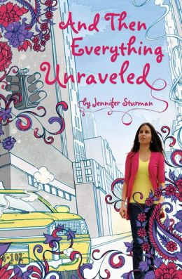 2015-06-22-and-then-everything-unraveled-by-jennifer-sturman