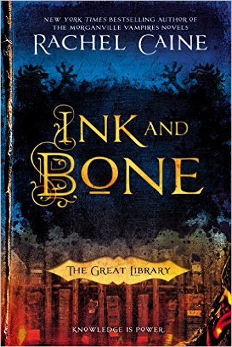2015-07-06-weekly-book-giveaway-ink-and-bone-by-rachel-caine