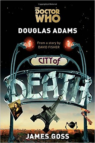 2015-10-12-weekly-book-giveaway-doctor-who-city-of-death-by-douglas-adams-and-james-goss