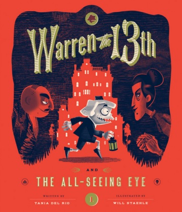 2015-12-28-weekly-book-giveaway-warren-the-13th-and-the-allseeing-eye-by-tania-del-rio-and-will-staehle