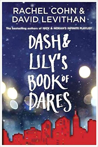 2016-01-04-dash-and-lilys-book-of-dares-by-rachel-cohn-and-david-levithan