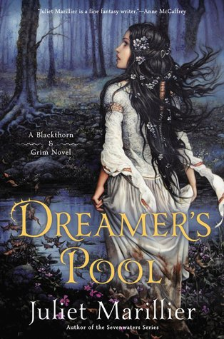 2016-02-08-weekly-book-giveaway-dreamers-pool-by-juliet-marillier