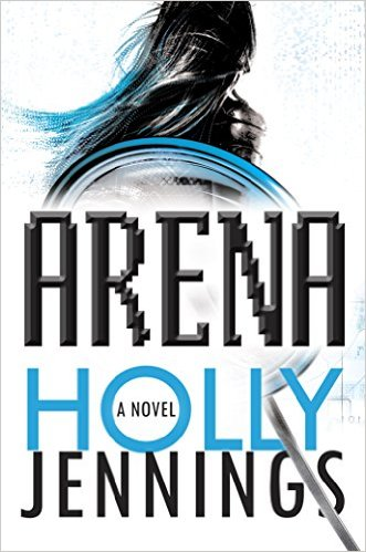 2016-03-28-weekly-book-giveaway-arena-by-holly-jennings