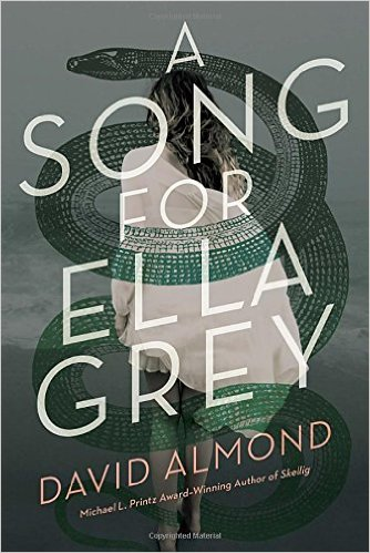 2016-05-23-weekly-book-giveaway-a-song-for-ella-grey-by-david-almond