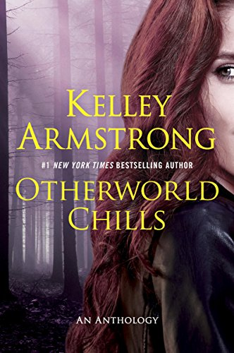 2016-10-03-weekly-book-giveaway-otherworld-chills-by-kelley-armstrong