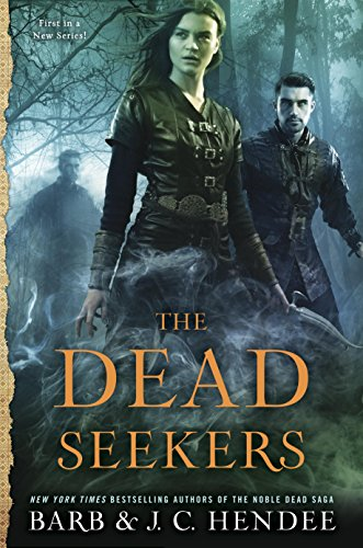 2017-01-03-the-dead-seekers-by-barb-and-jc-hendee