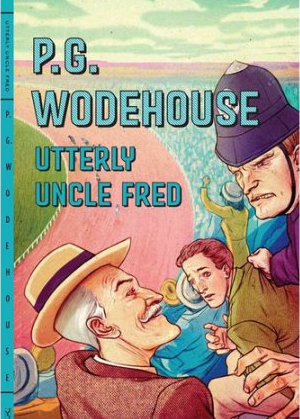 2017-03-06-utterly-uncle-fred-by-pg-wodehouse