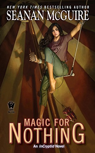 2017-03-22-weekly-book-giveaway-magic-for-nothing-by-seanan-mcguire