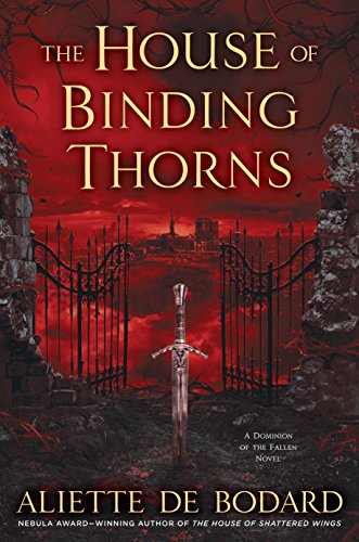 2017-10-23-weekly-book-giveaway-the-house-of-binding-thorns-by-aliette-de-bodard