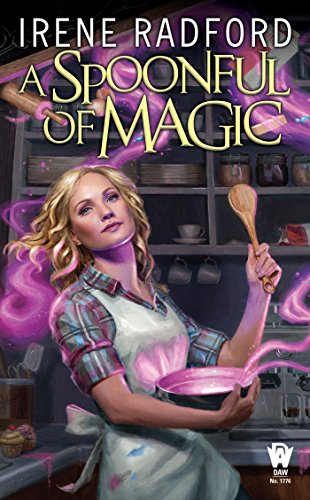 2017-11-13-weekly-book-giveaway-a-spoonful-of-magic-by-irene-radford