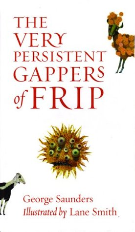 2018-04-30-the-very-persistent-gappers-of-frip-by-george-saunders