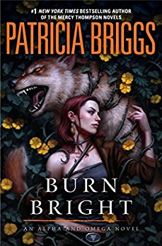 2018-05-14-weekly-book-giveaway-burn-bright-by-patricia-briggs