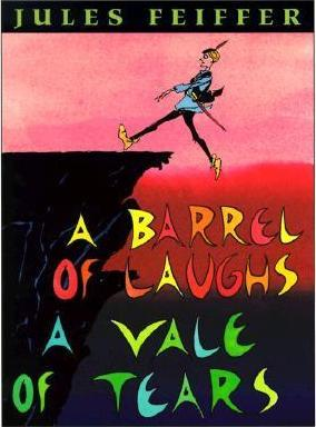 2018-06-25-weekly-book-giveaway-a-barrel-of-laughs-a-vale-of-tears-by-jules-feiffer